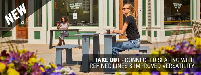 NEW: Take Out Table - connected seating with refined lines & improved versatility
